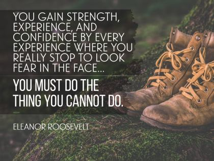Do The Things You Cannot Inspirational Quote by Eleanor Roosevelt Inspirational Poster
