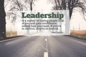 Leadership Inspirational Quote by Tom Landry Inspirational Poster
