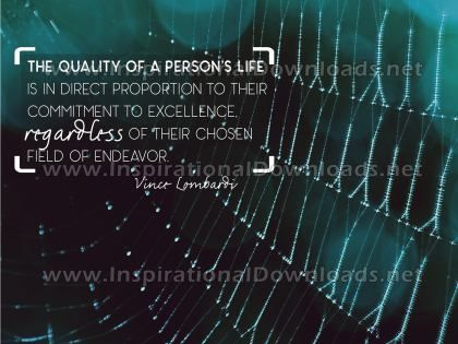 Quality Of Person's Life Inspirational Quote by Vince Lombardi Inspirational Poster