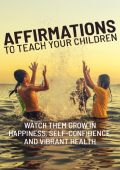 Affirmations To Teach Your Children Personal Development Ebook