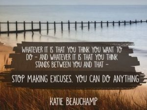 You Can Do Anything Inspirational Quote by Katie Beauchamp Inspirational Poster