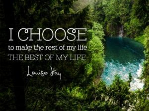 The Best Of My Life Inspirational Quote by Louise Hay Inspirational Poster