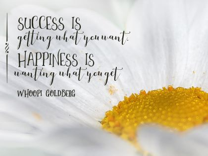 Success and Happiness Inspirational Quote by Whoopi Goldberg Inspirational Poster