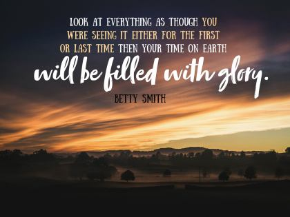 Your Time On Earth Inspirational Quote by Betty Smith