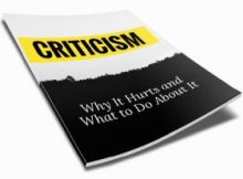 Criticism - Why It Hurts and What to Do About It