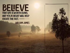 Life Is Worth Living Inspirational Quote by William James