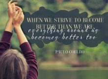 Become Better Than We Are by Paulo Coehlo
