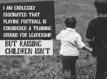 Training Ground For Leadership Inspirational Quote by Dee Myers Inspirational Picture