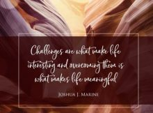 What Makes Life Meaningful Inspirational Quote by Joshua Marine Inspirational Poster