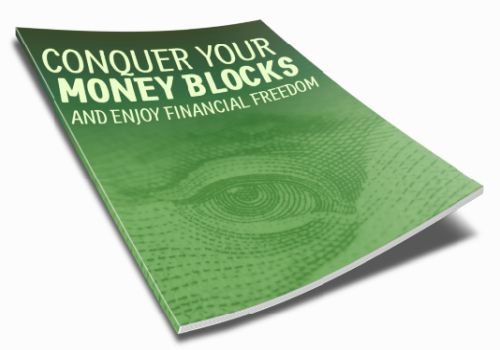 Conquer Your Money Blocks and Enjoy Financial Freedom Inspirational Ebook