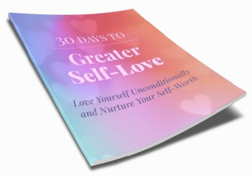 30 Days to Greater Self Love Inspirational Ebook