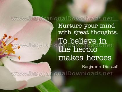 Mind With Great Thoughts Inspirational Quote by Benjamin Disraeli Inspirational Picture