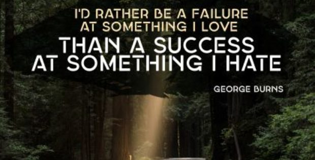 Failure At Something I Love Inspirational Quote by George Burns Inspirational Picture