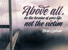 Heroine Of Your Life Inspirational Quote by Nora Ephron Inspirational Picture