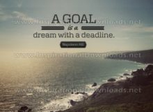 A Goal Is A Dream With A Deadline Inspirational Quote by Napoleon Hill Inspirational Picture