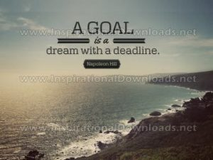 A Goal Is A Dream With A Deadline Inspirational Quote by Napoleon Hill