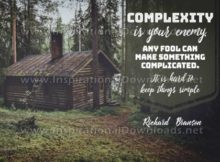 Keep Things Simple Inspirational Quote by Richard Branson Inspirational Picture