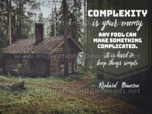 Keep Things Simple Inspirational Quote by Richard Branson