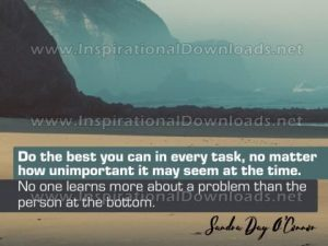 Do The Best You Can Inspirational Quote by Sandra Day O'Connor