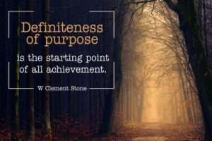 Definiteness Of Purpose Inspirational Quote by W. Clement Stone Inspirational Picture