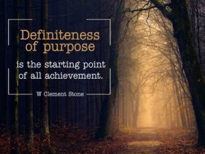 Definiteness Of Purpose Inspirational Quote by W. Clement Stone