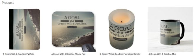 A Goal Is A Dream With A Deadline Customized Products