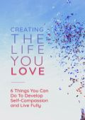 Creating the Life You Love Personal Development Ebook