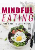 Mindful Eating Personal Development Ebook
