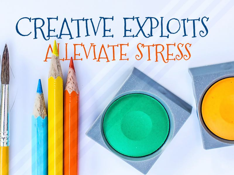Creative Exploits Alleviate Stress 1839-Creative-800x600