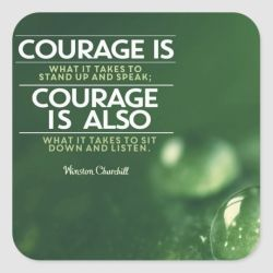 Courage Is What It Takes by Winston Churchill Custom Stickers