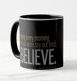 First Thing Every Morning by Norman Vincent Peale Custom Mug