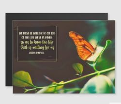 Life We Have Planned by Joseph Campbell Custom Magnetic Card