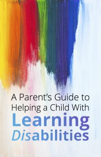Parents Guide to Helping a Child With Learning Disabilities Personal Development Ebook