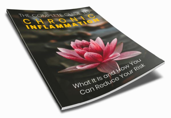 The Complete Guide to Chronic Inflammation 600