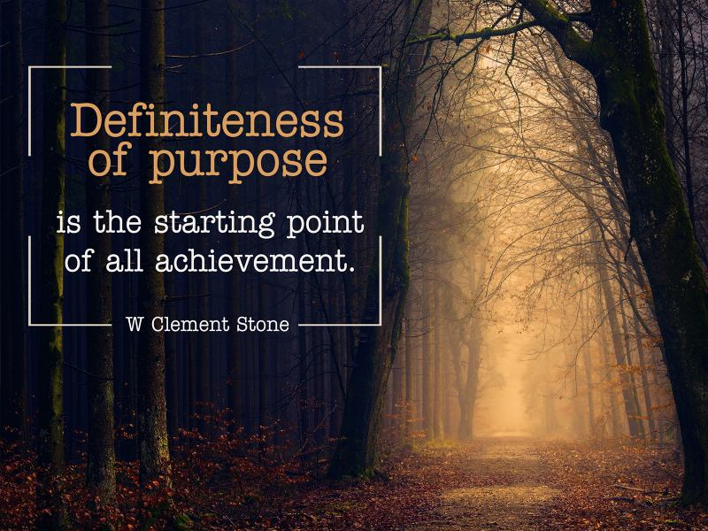 Definiteness of Purpose by W. Clement Stone