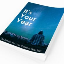 It's Your Year - The Rules for Your Greatest Year Ever