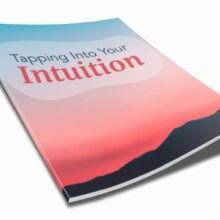 Tapping Into Your Intuition - 600