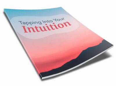 Tapping Into Your Intuition Inspirational Ebook