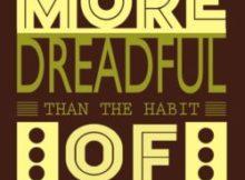 Habit of Doubt by Gautama Buddha