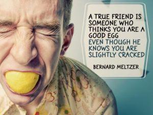 True Friend by Bernard Meltzer Inspirational Quote Poster