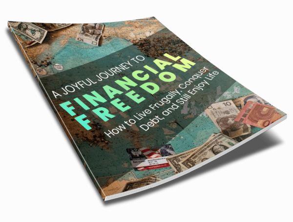 A Joyful Journey to Financial Freedom 600