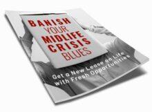Banish Your Midlife Crisis Blues